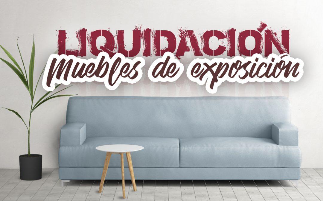 Liquidación en muebles de exposición